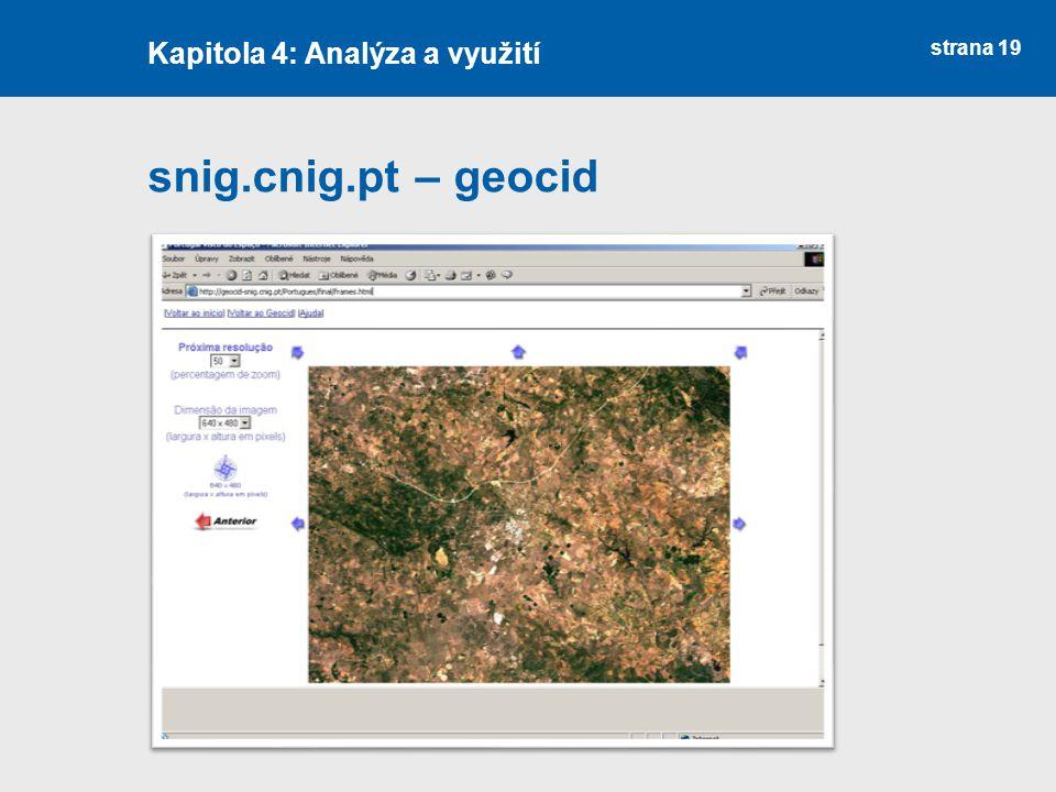 strana 19 snig.cnig.pt – geocid Kapitola 4: Analýza a využití