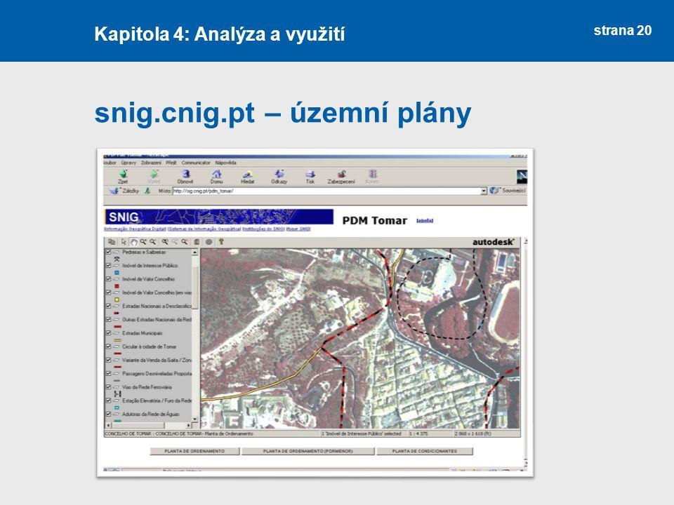 strana 20 snig.cnig.pt – územní plány Kapitola 4: Analýza a využití