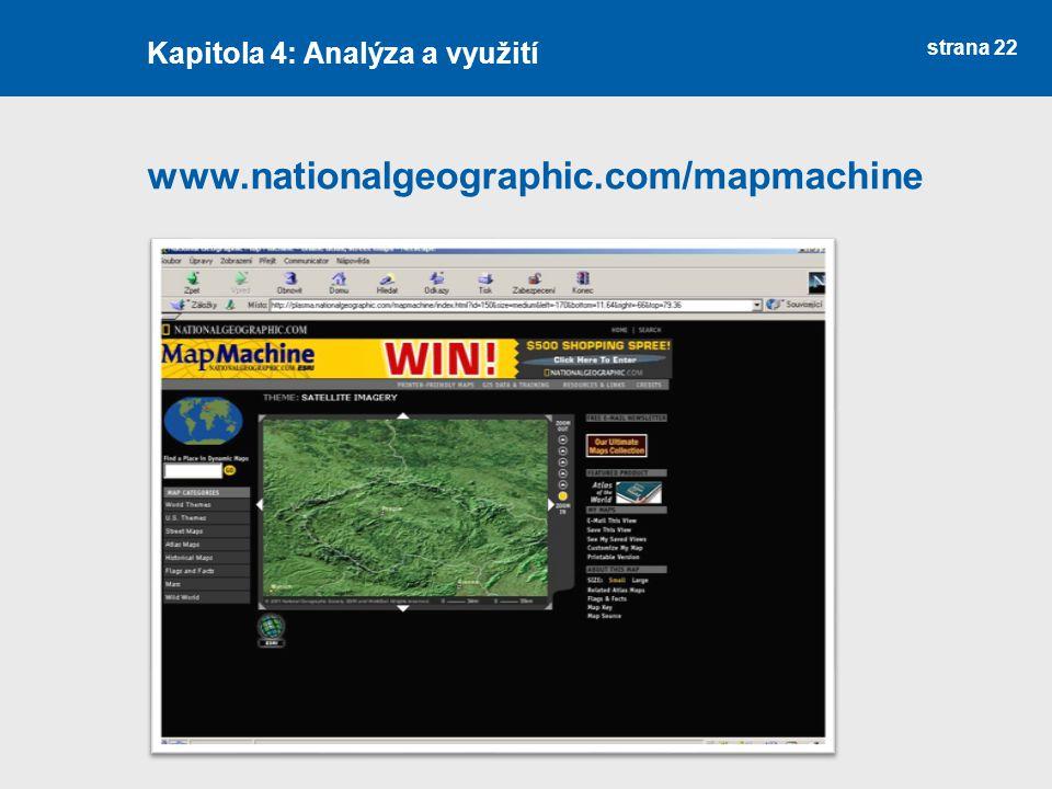 strana 22 www.nationalgeographic.com/mapmachine Kapitola 4: Analýza a využití