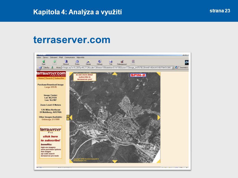 strana 23 terraserver.com Kapitola 4: Analýza a využití
