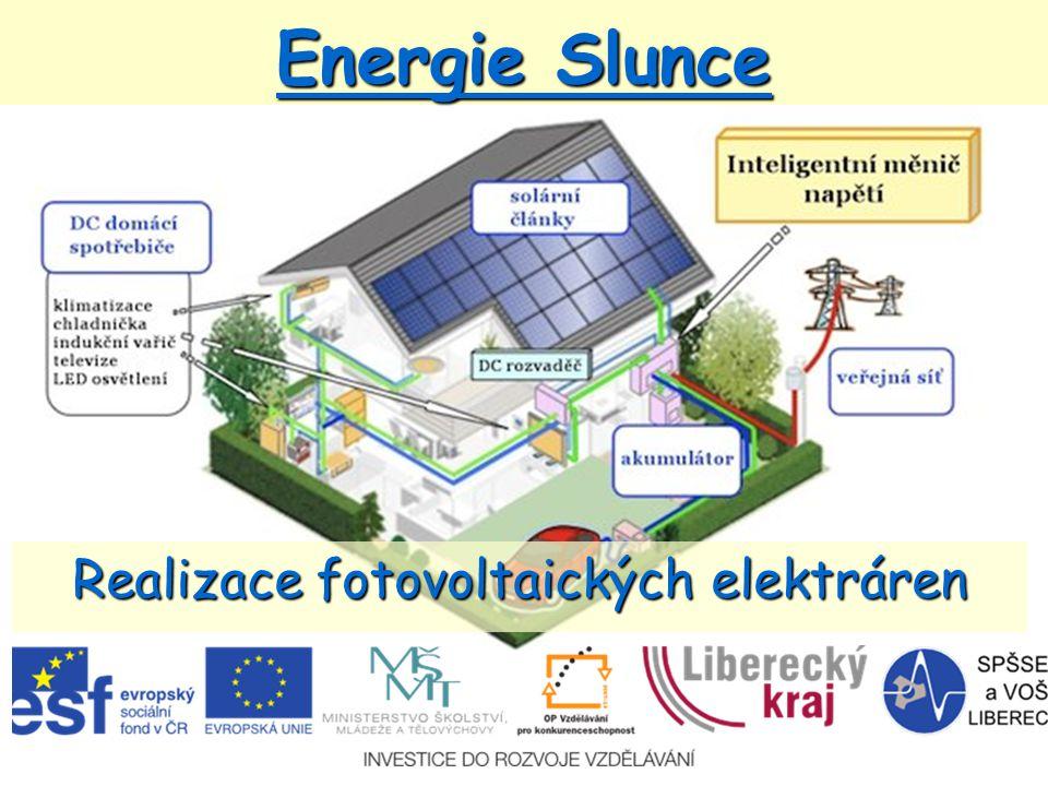 Energie Slunce Realizace fotovoltaických elektráren