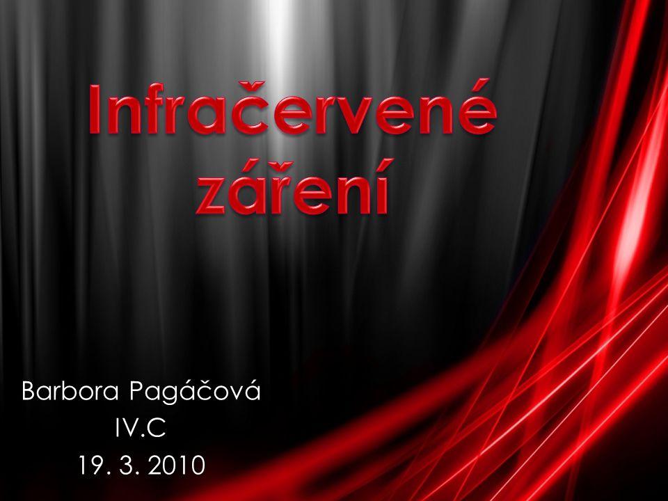 Barbora Pagáčová IV.C 19. 3. 2010