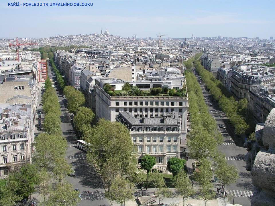 PAŘÍŽ – POHLED Z TRIUMFÁLNÍHO OBLOUKU