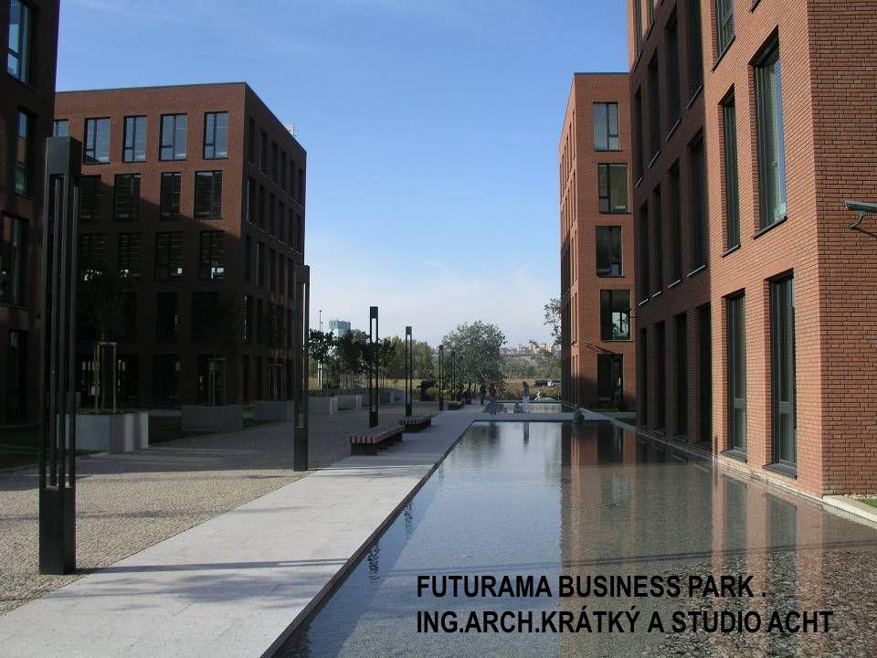 FUTURAMA BUSINESS PARK. ING.ARCH.KRÁTKÝ A STUDIO ACHT