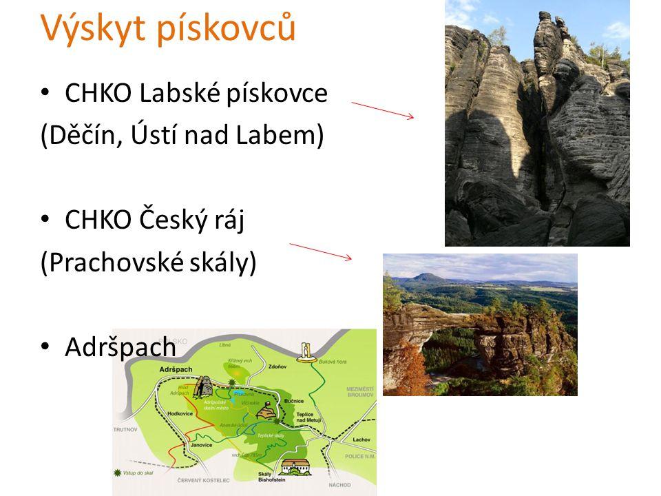 Výskyt pískovců CHKO Labské pískovce (Děčín, Ústí nad Labem) CHKO Český ráj (Prachovské skály) Adršpach