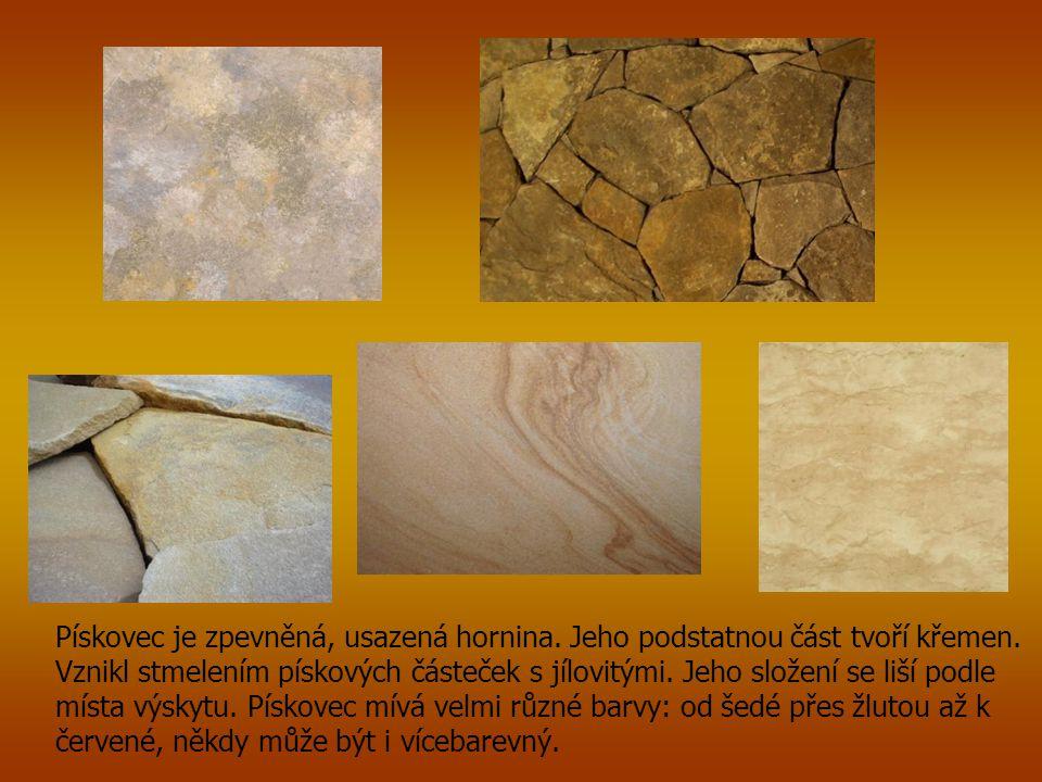 Pískovec je zpevněná, usazená hornina.Jeho podstatnou část tvoří křemen.
