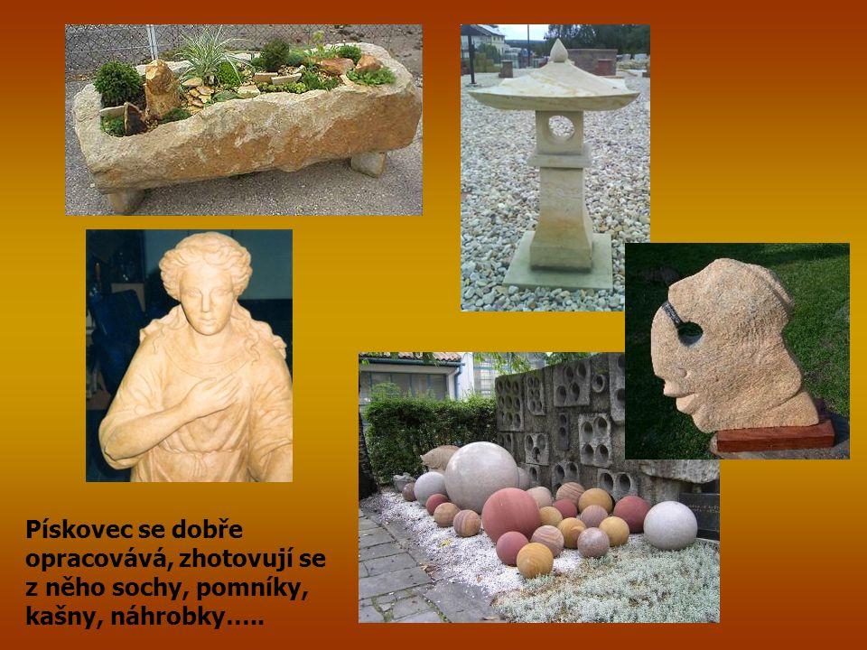 Pískovec se dobře opracovává, zhotovují se z něho sochy, pomníky, kašny, náhrobky…..