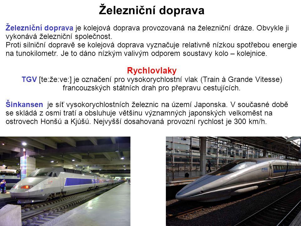 Železniční doprava je kolejová doprava provozovaná na železniční dráze. Obvykle ji vykonává železniční společnost. Proti silniční dopravě se kolejová