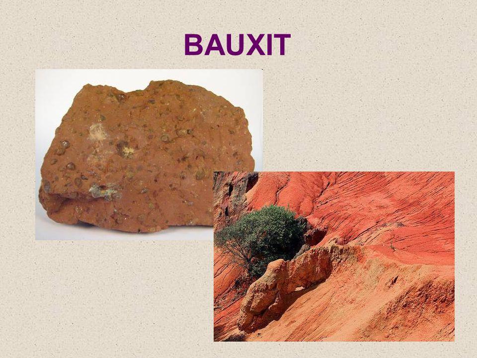 směs minerálů, hlavní surovina pro výrobu hliníku temně červená barva u nás se netěží Který stát poskytuje téměř třetinu světové produkce bauxitu.