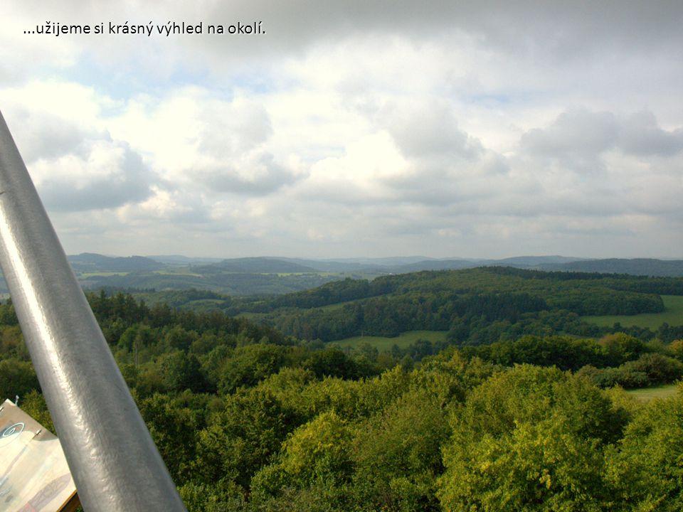...užijeme si krásný výhled na okolí.