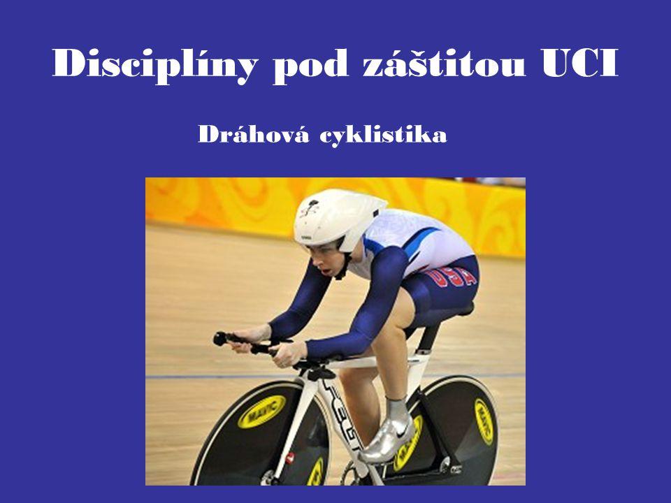 Disciplíny pod záštitou UCI Dráhová cyklistika