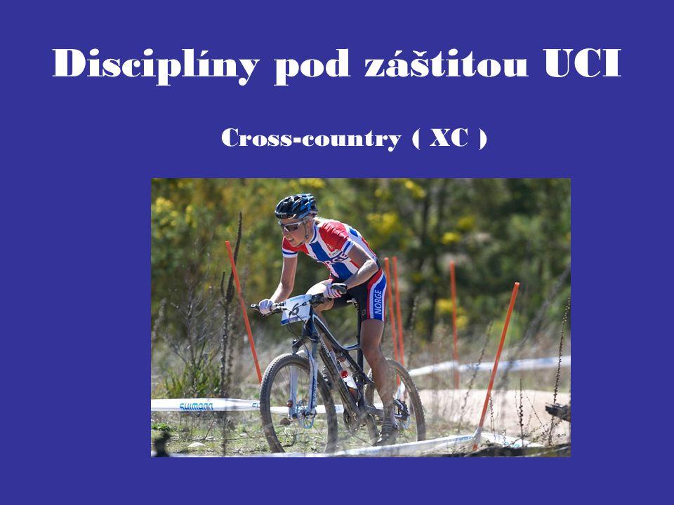 Disciplíny pod záštitou UCI Cross-country ( XC )