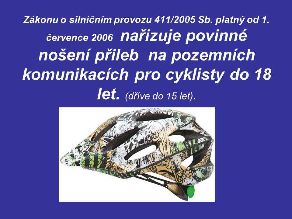 Zákonu o silničním provozu 411/2005 Sb. platný od 1. července 2006 nařizuje povinné nošení přileb na pozemních komunikacích pro cyklisty do 18 let. (d