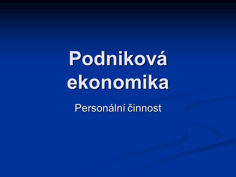 Podniková ekonomika Personální činnost