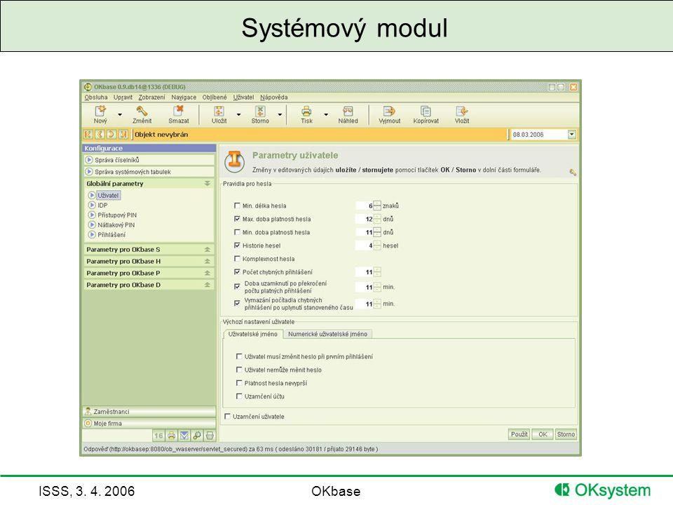 ISSS, 3. 4. 2006OKbase Systémový modul