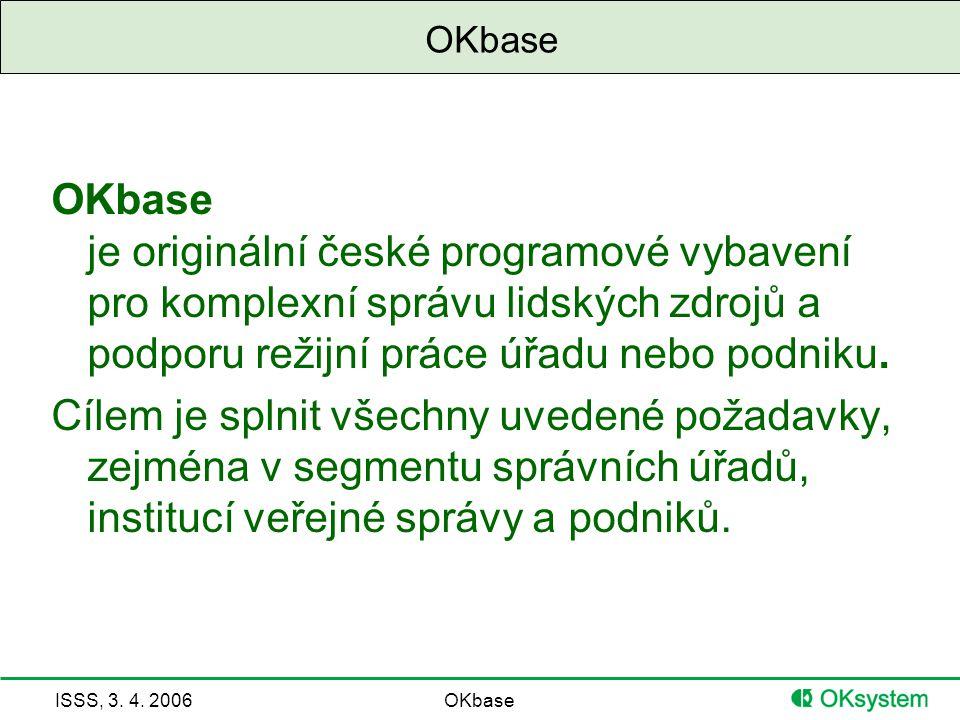 ISSS, 3. 4. 2006OKbase Docházkový terminál/kiosek - parametrizace