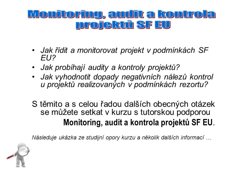 Jak řídit a monitorovat projekt v podmínkách SF EU.