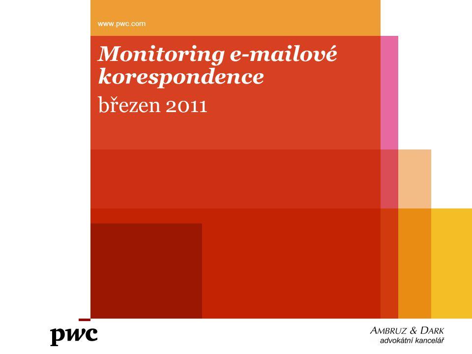 Monitoring e-mailové korespondence březen 2011 www.pwc.com