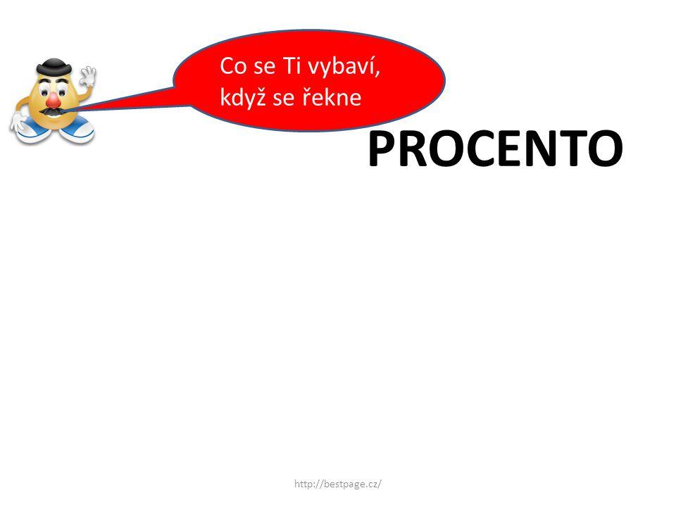 PROCENTO Co se Ti vybaví, když se řekne http://bestpage.cz/