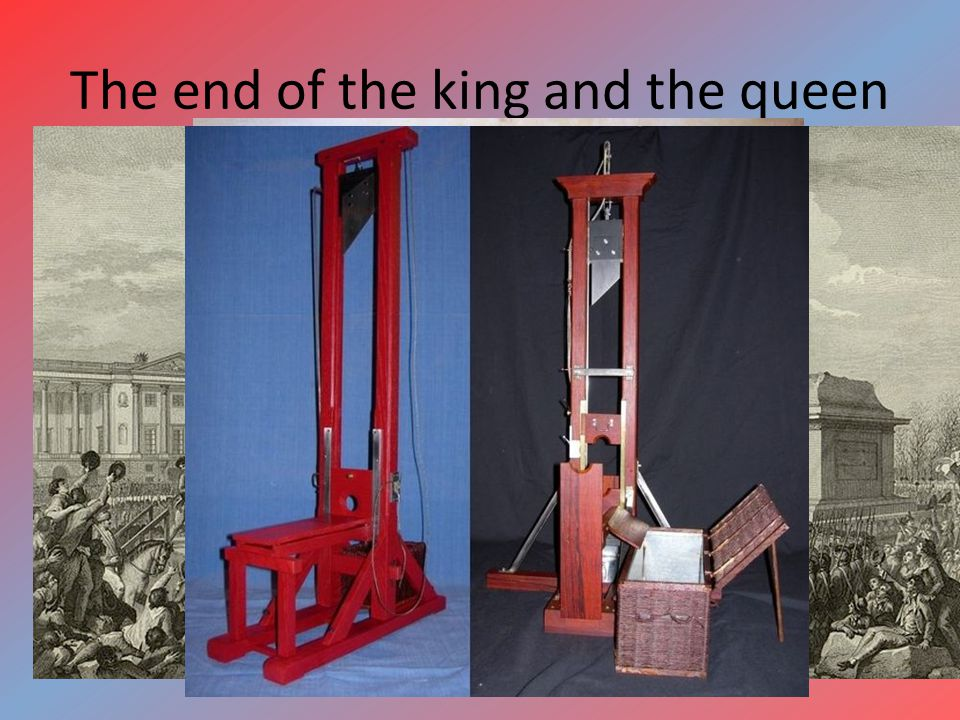 The end of the king and the queen