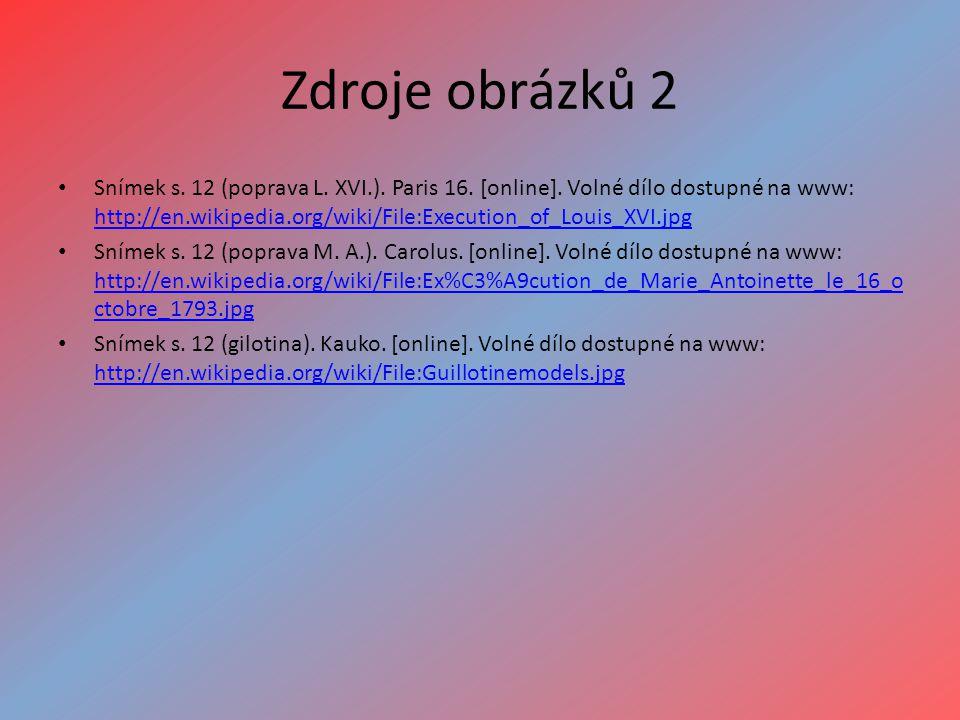 Zdroje obrázků 2 Snímek s. 12 (poprava L. XVI.).