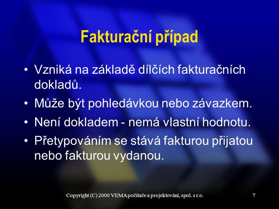 Copyright (C) 2000 VEMA počítače a projektování, spol.