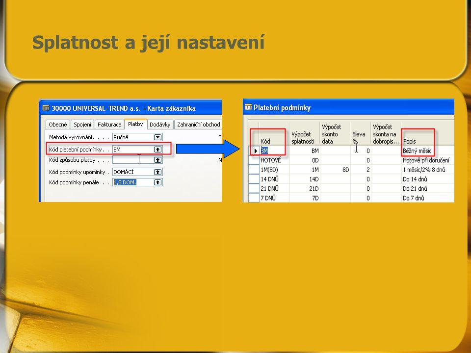 Datum splatnosti a parametry upomínek A nastavení parametrů pro řízení Upomínek z karty zákazníka (červeně značeno)
