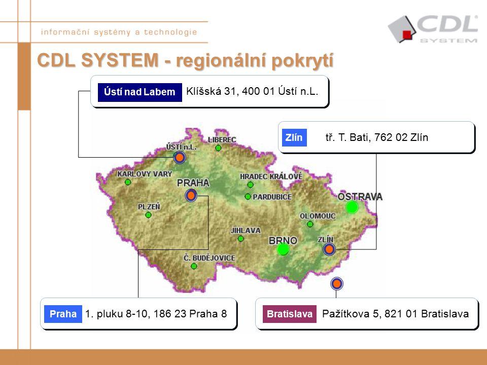 CDL SYSTEM - regionální pokrytí Klíšská 31, 400 01 Ústí n.L. Ústí nad Labem 1. pluku 8-10, 186 23 Praha 8 Praha tř. T. Bati, 762 02 Zlín Zlín Pažítkov