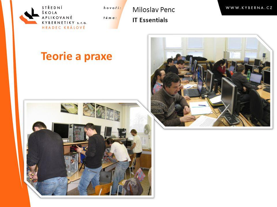 Design kurzu – aktuální verze 4.1 IT Essentials Miloslav Penc