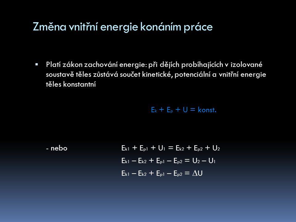 Změna vnitřní energie tepelnou výměnou  TEPELNÁ VÝMĚNA - děj, při kterém neuspořádaně pohybující se částice tělesa s vyšší teplotou naráží na částice tělesa s nižší teplotou  Tepelná výměna může probíhat i u těles, které se vzájemně nedotýkají a to tepelným zářením dokonce i ve vakuu  Při tepelné výměně mezi tělesy A a B říkáme, že těleso A odevzdalo teplo tělesu B a těleso B teplo přijalo
