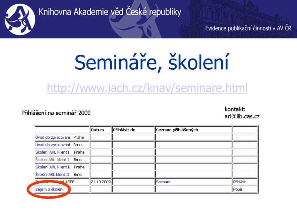 Semináře, školení http://www.iach.cz/knav/seminare.html