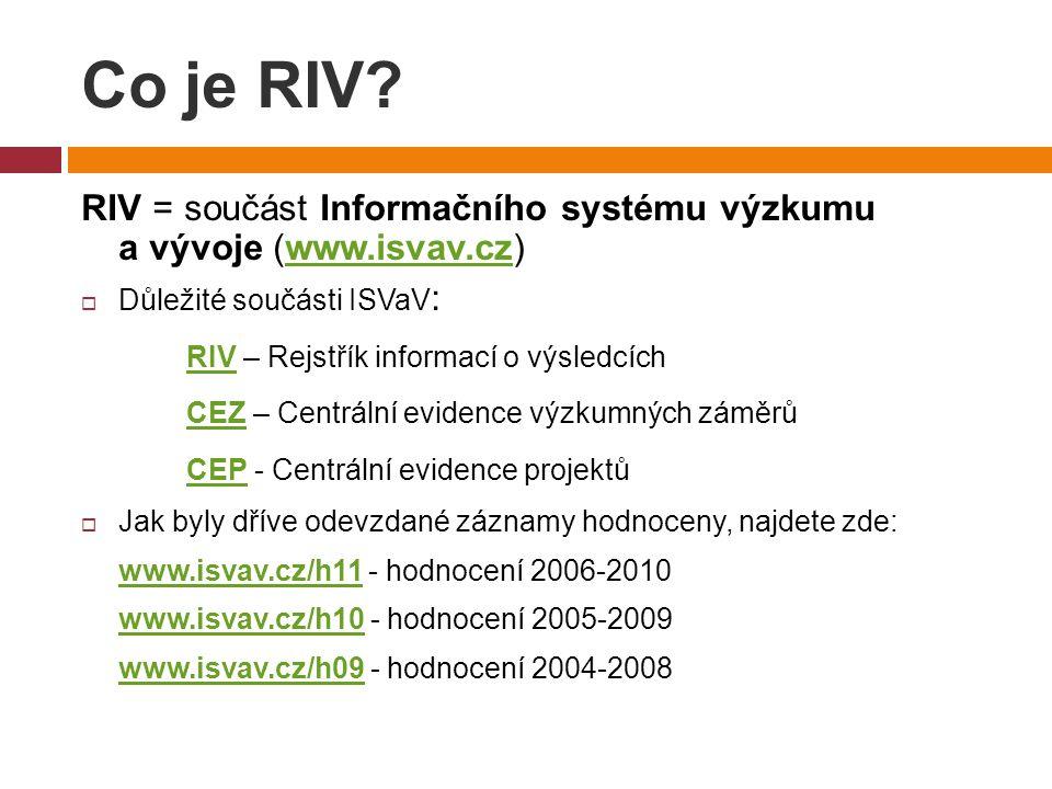 Co je RIV.