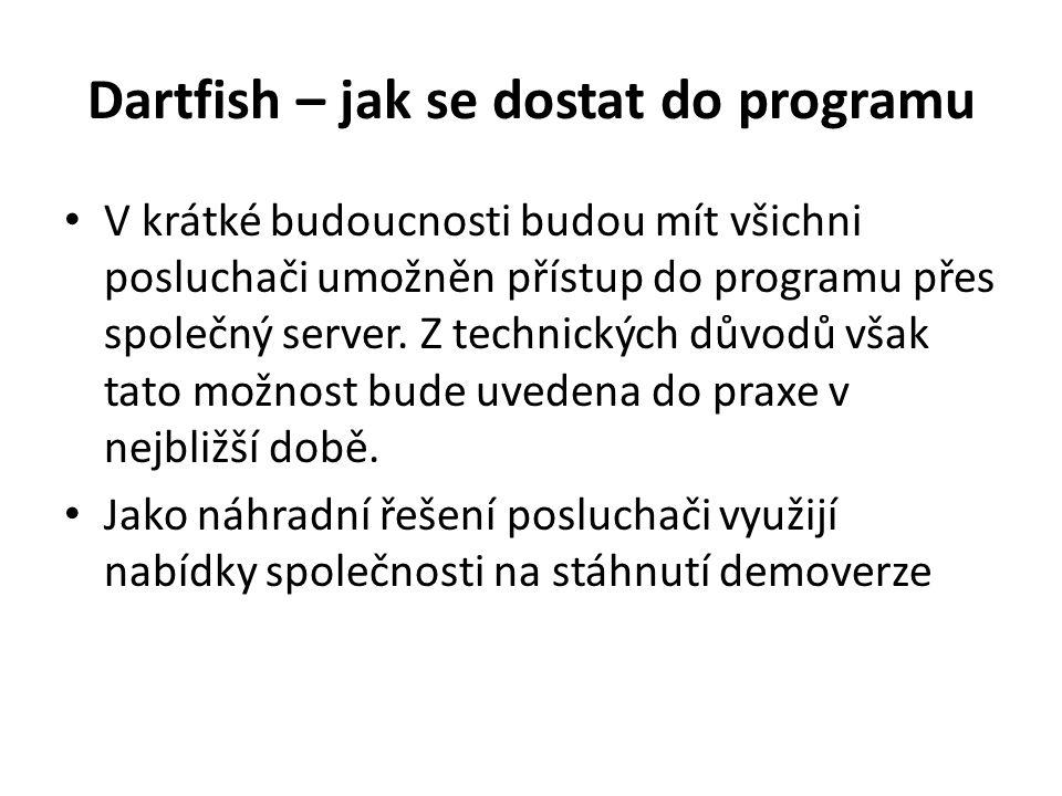 Dartfish – jak se dostat do programu V krátké budoucnosti budou mít všichni posluchači umožněn přístup do programu přes společný server. Z technických