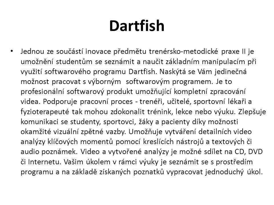 Dartfish Jednou ze součástí inovace předmětu trenérsko-metodické praxe II je umožnění studentům se seznámit a naučit základním manipulacím při využití