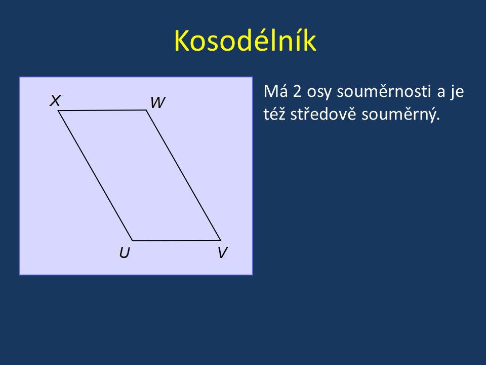 Kosodélník Má 2 osy souměrnosti a je též středově souměrný.