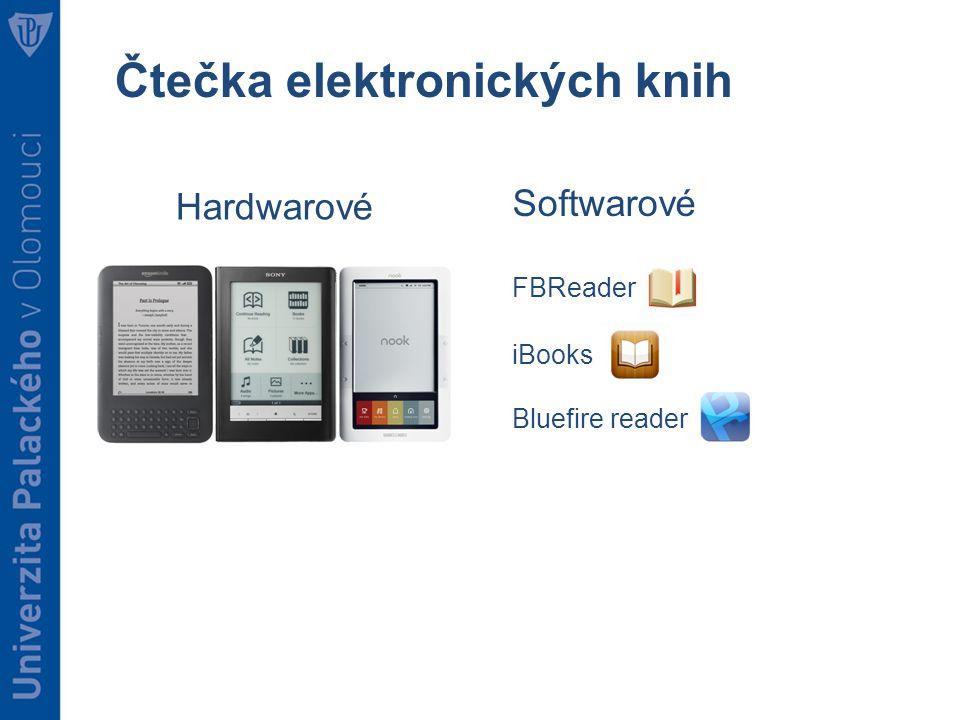 Čtečka elektronických knih Hardwarové Softwarové FBReader iBooks Bluefire reader