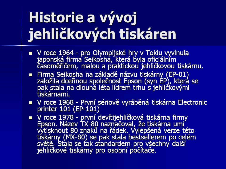 Historie a vývoj jehličkových tiskáren V roce 1964 - pro Olympijské hry v Tokiu vyvinula japonská firma Seikosha, která byla oficiálním časoměřičem, m