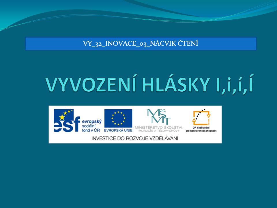 VY_32_INOVACE_03_NÁCVIK ČTENÍ