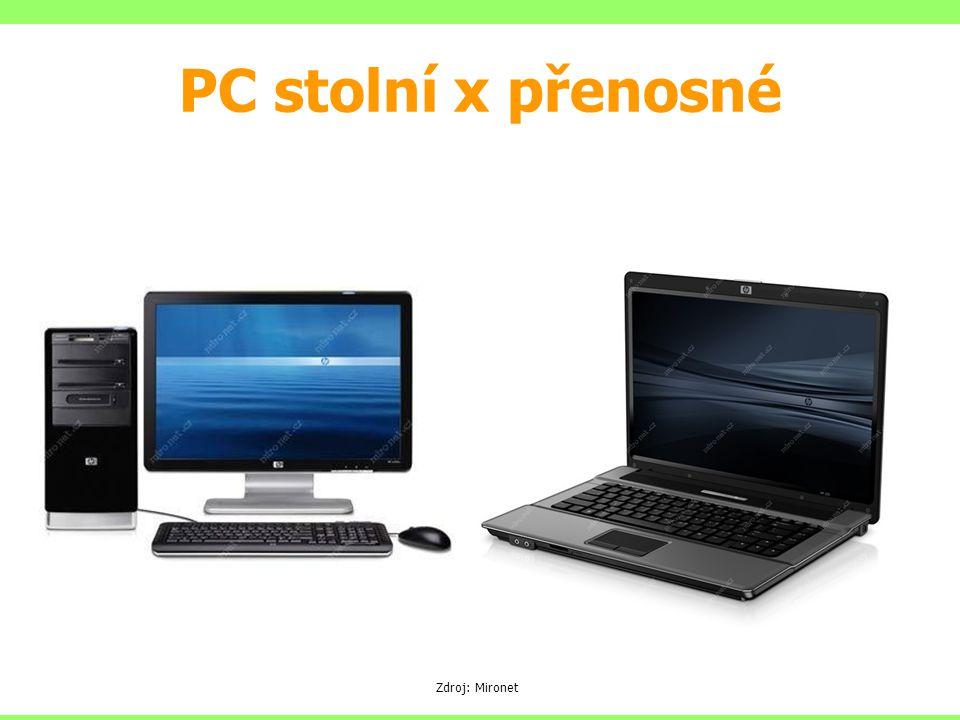 PC stolní x přenosné Zdroj: Mironet