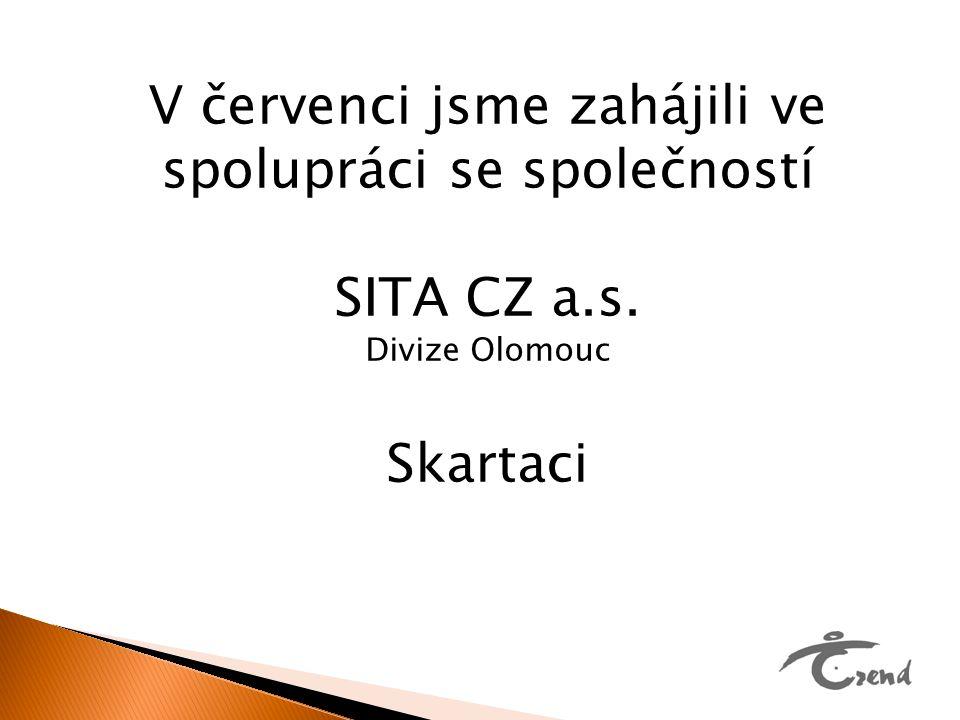 V červenci jsme zahájili ve spolupráci se společností SITA CZ a.s. Divize Olomouc Skartaci