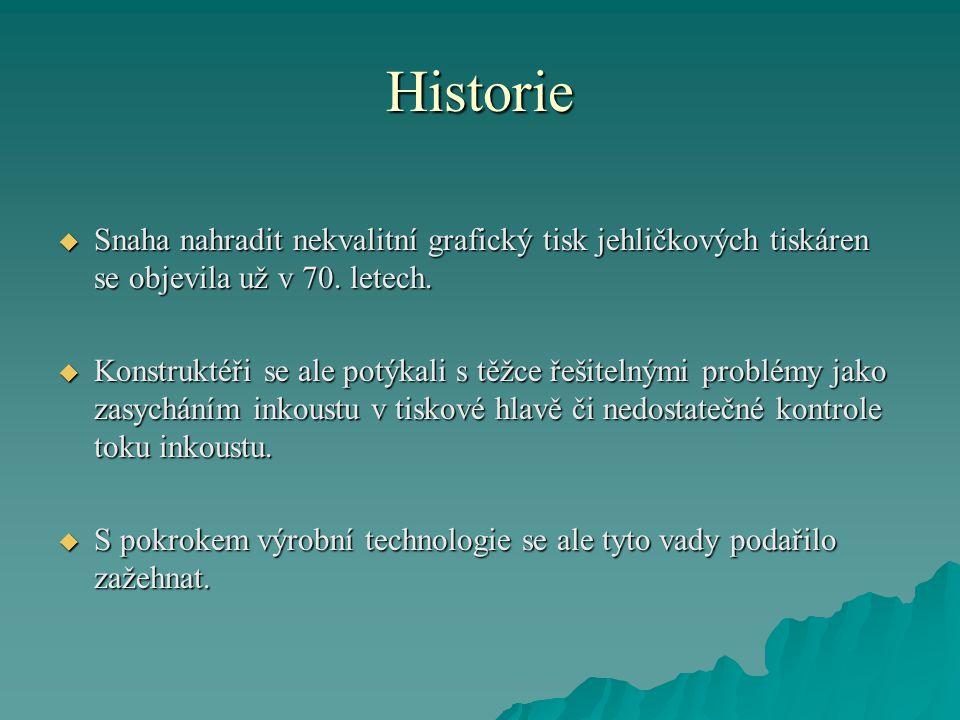 Historie  Když se pak počátkem 90.