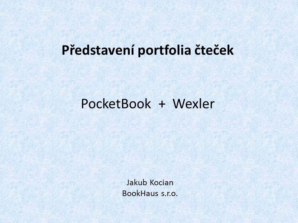 Představení portfolia čteček PocketBook + Wexler Jakub Kocian BookHaus s.r.o.