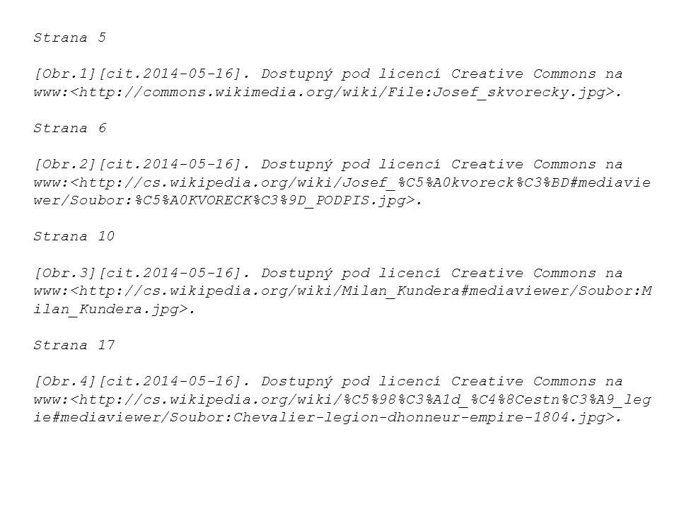 Strana 5 [Obr.1][cit.2014-05-16]. Dostupný pod licencí Creative Commons na www:. Strana 6 [Obr.2][cit.2014-05-16]. Dostupný pod licencí Creative Commo