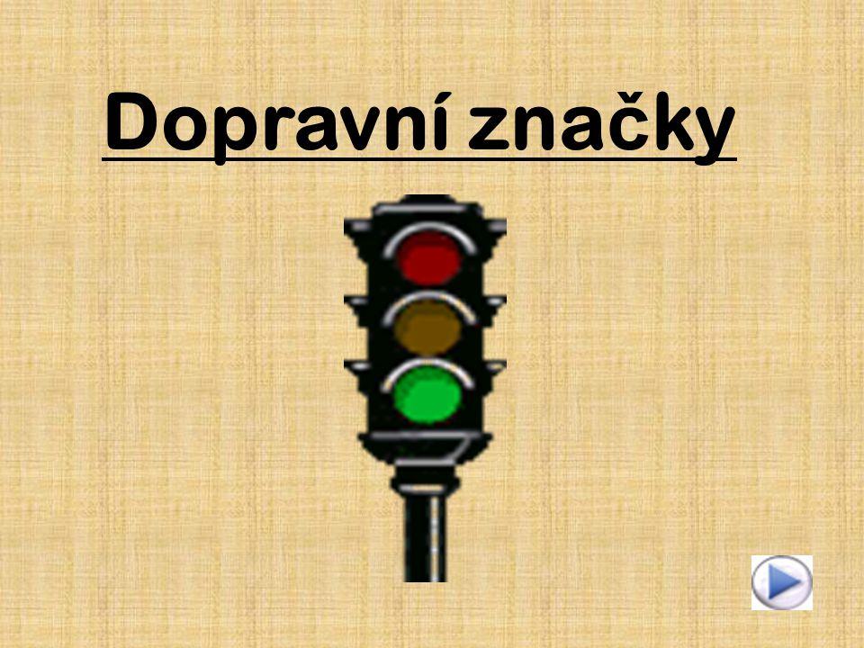 Dopravní zna č ky