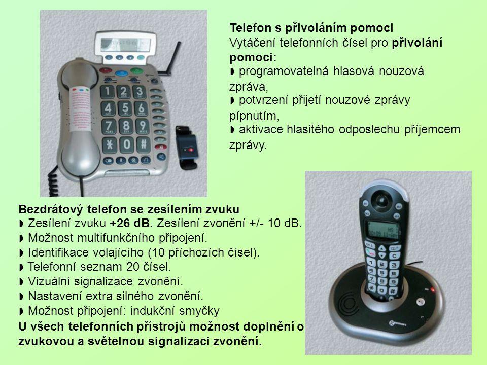 Telefon s přivoláním pomoci Vytáčení telefonních čísel pro přivolání pomoci: ◗ programovatelná hlasová nouzová zpráva, ◗ potvrzení přijetí nouzové zpr