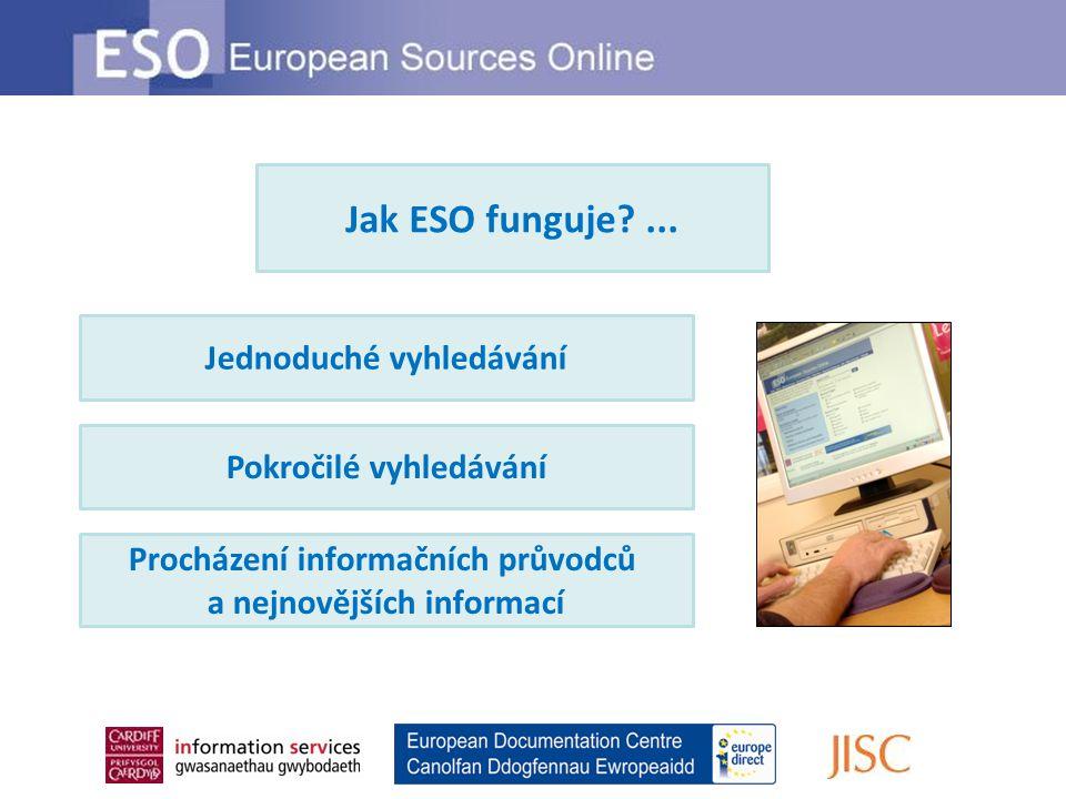 Jednoduché vyhledávání Pokročilé vyhledávání Procházení informačních průvodců a nejnovějších informací Jak ESO funguje ...