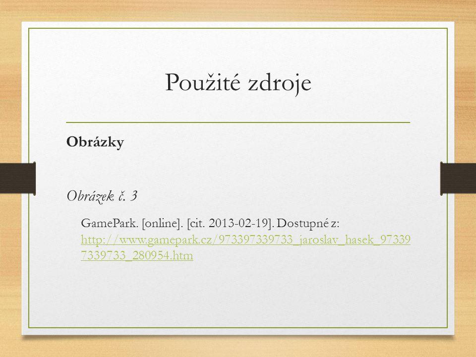 Použité zdroje Obrázky Obrázek č. 3 GamePark. [online].