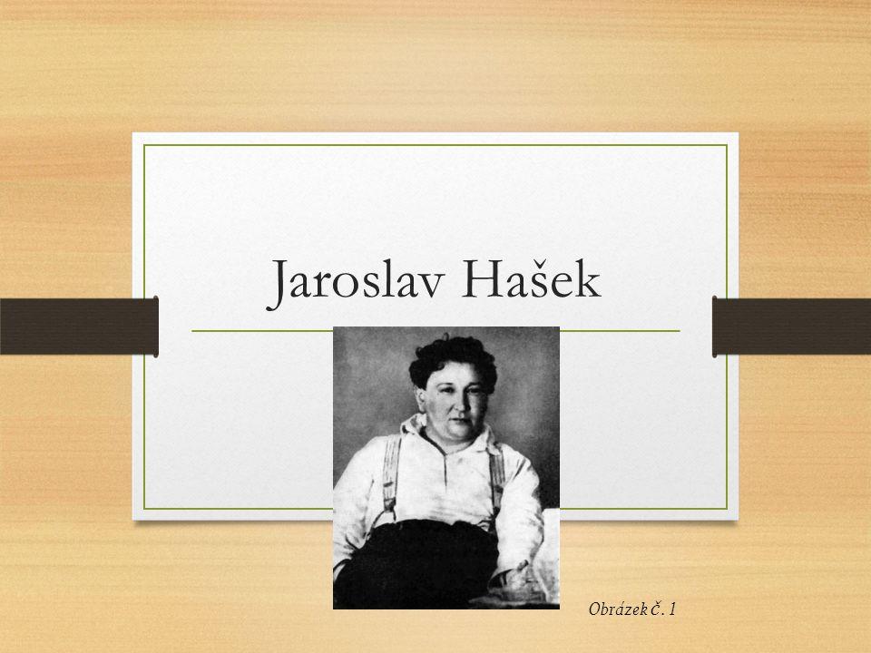 Jaroslav Hašek Obrázek č. 1