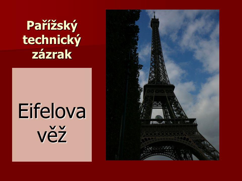 Pařížský technický zázrak Eifelova věž