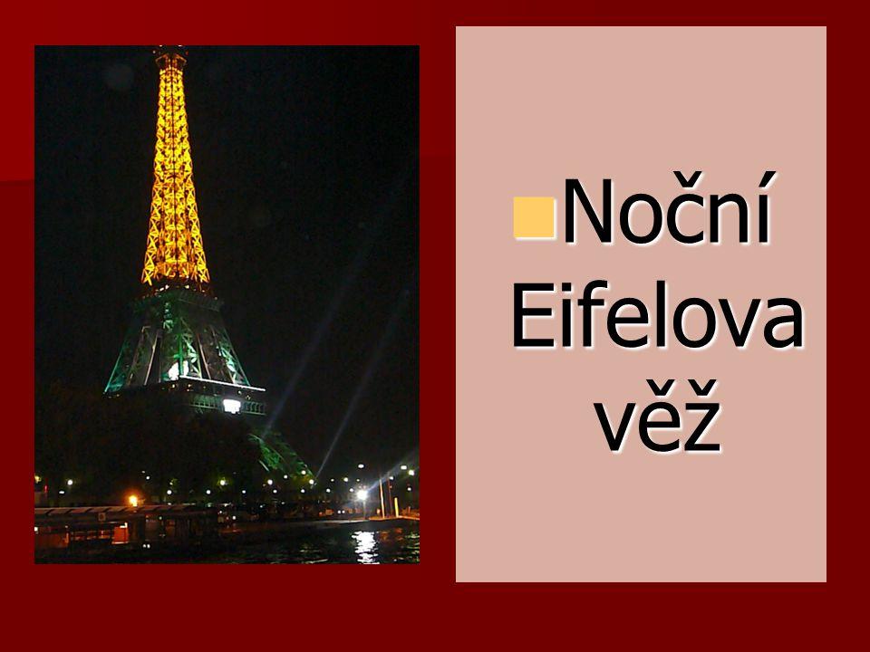 Noční Eifelova věž Noční Eifelova věž